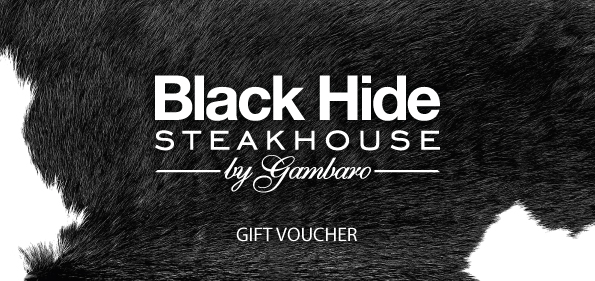 Black Hide Steakhouse by Gambaro Gift Vouchers
